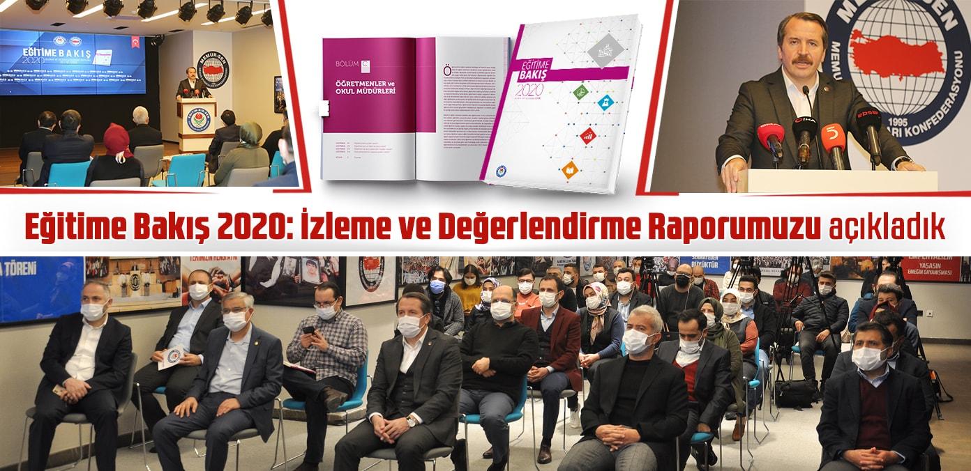 Eğitime Bakış 2020: İzleme ve Değerlendirme Raporumuzu açıkladık